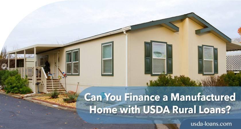 Can Finance Manufactured Home Usda Rural Loans