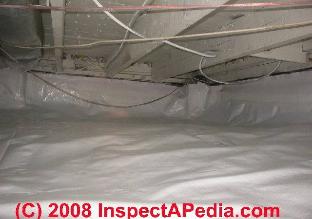 Crawl Space Moisture Barrier Choices Placement