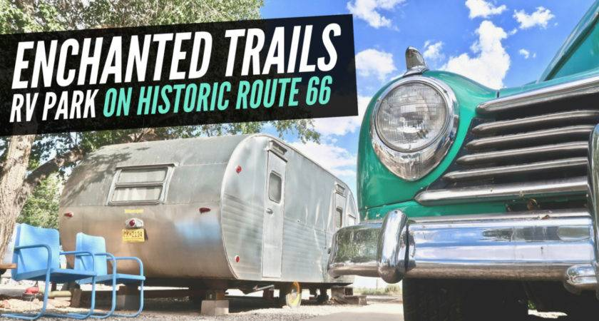Enchanted Trails Park Historic Route Drivin