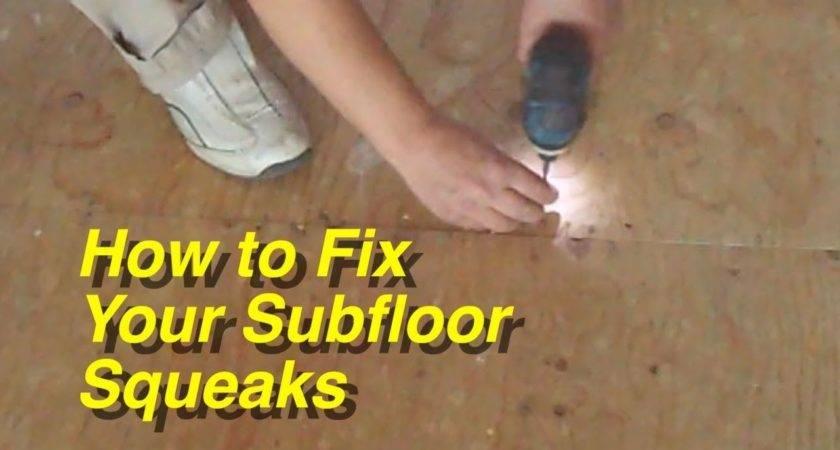 Fix Your Plywood Subfloor Squeaks Laminate