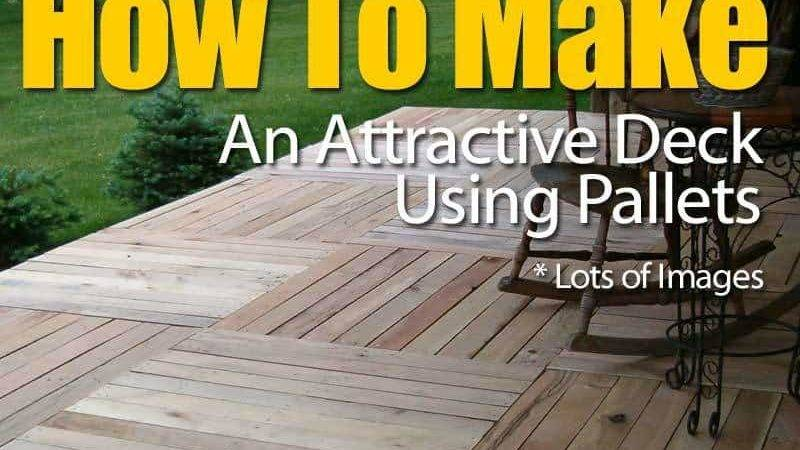 Make Attractive Deck Pallets