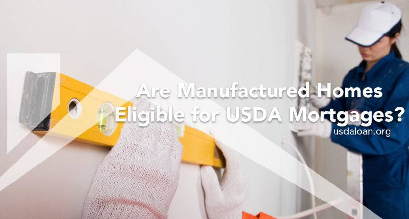 Manufactured Homes Eligible Usda Mortgages