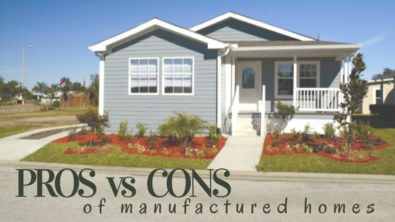 Pros Cons Manufactured Homes